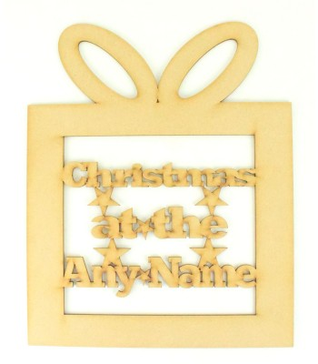 Laser Cut Personalised 'Christmas At The...' Sign Inside a Present