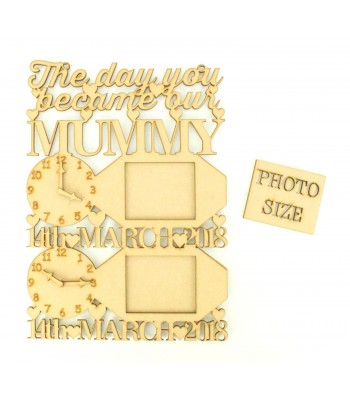 Laser Cut Personalised 'The Day You Became Our Mummy' Clocks, Photo Frames and Dates of Birth - Heart Design