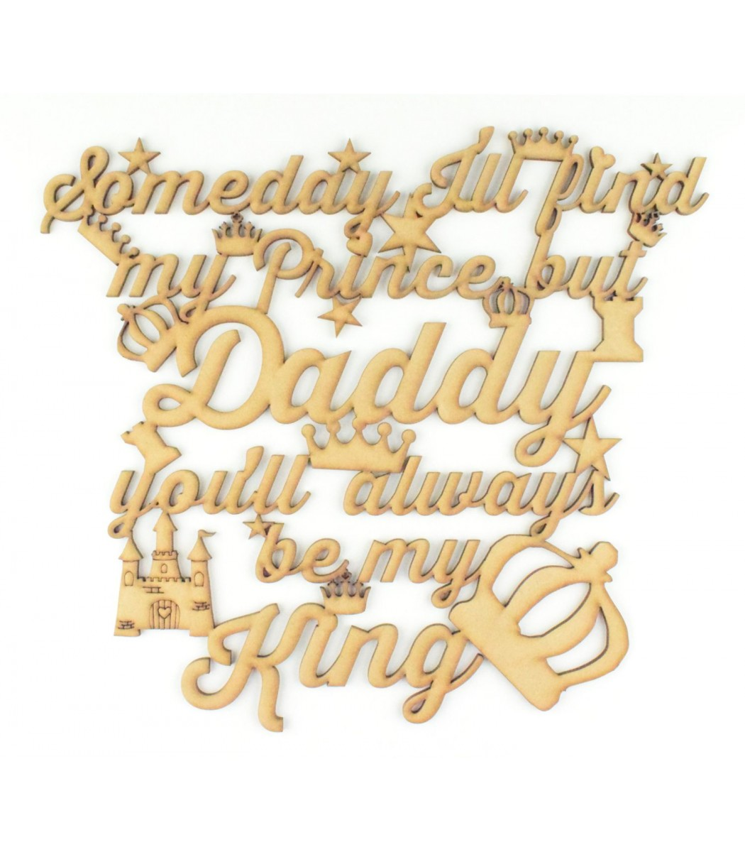 FATHERS DAY GIFT PRESENT BLANK MDF One Day Ill Find my Prince PLAQUE DAD DADDY
