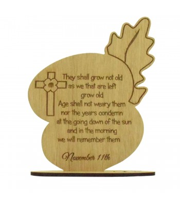 Laser Cut Oak Veneer Engraved 'They shall grow not old...' Poppy Plaque on a Stand