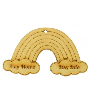 Laser cut Small 'Stay Home. Stay Safe' Engraved Rainbow Shape with Hole