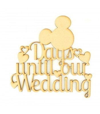 Laser Cut 'Days until our wedding' Countdown Sign with Mouse Head